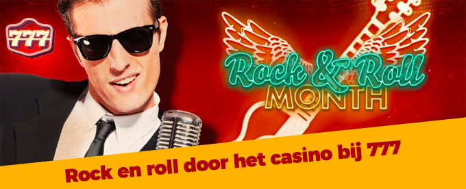 Rock & roll door het 777 casino!